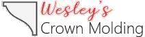 Wesley's Crown Molding